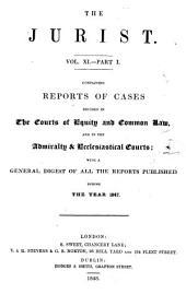 The Jurist ...: Volume 11, Part 1