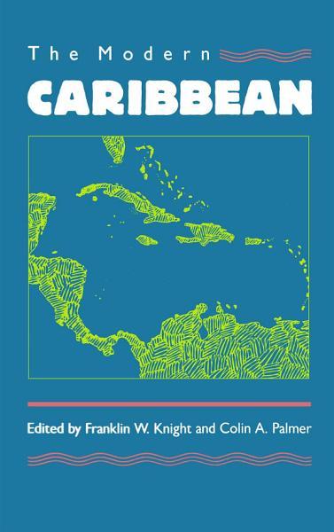 The Modern Caribbean PDF