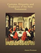 Customs, Etiquette and Traditions of the New Testament