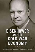 Eisenhower and the Cold War Economy PDF