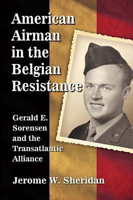 American Airman in the Belgian Resistance PDF