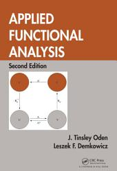 Applied Functional Analysis, Second Edition: Edition 2