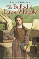 The Ballad of Lucy Whipple PDF