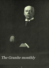 The Granite Monthly: A New Hampshire Magazine Devoted to History, Biography, Literature, and State Progress, Volume 45