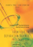 Proceedings of the 4th International Conference on Separations Science and Technology PDF