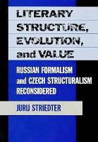 Literary Structure  Evolution  and Value PDF