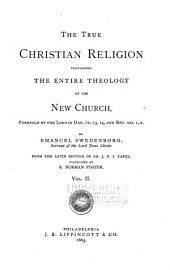 The True Christian Religion ...