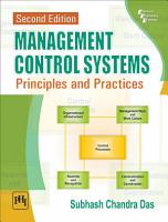 MANAGEMENT CONTROL SYSTEMS   PRINCIPLES AND PRACTICES  SECOND EDITION PDF