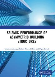 Seismic Performance Of Asymmetric Building Structures Book PDF