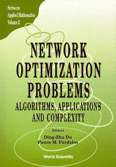 Network Optimization Problems: Algorithms, Applications And Complexity