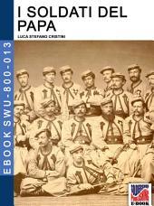 I soldati del Papa