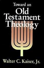 Toward an Old Testament Theology PDF