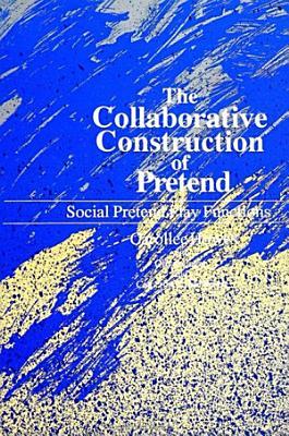 Collaborative Construction of Pretend  The