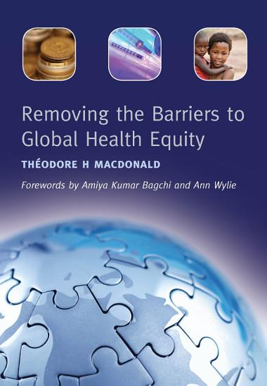 Removing the Barriers to Global Health Equity PDF
