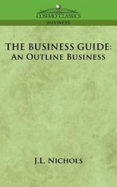 The Business Guide: An Outline of Business