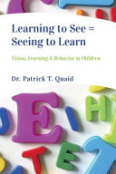 Learning to See   Seeing to Learn  Vision  Learning   Behavior in Children PDF