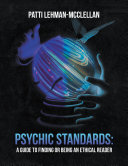 Psychic Standards: a Guide to Finding or Being an Ethical Reader