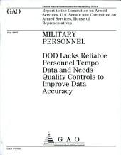 Military Personnel: DOD Lacks Reliable Personnel Tempo Data and Needs Quality Controls to Improve Data Accuracy