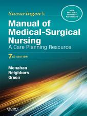 Manual of Medical-Surgical Nursing Care - E-Book: Nursing Interventions and Collaborative Management, Edition 7