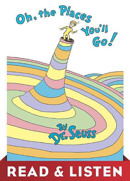 Oh, the Places You'll Go! Read & Listen Edition
