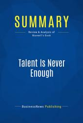 Summary: Talent Is Never Enough: Review and Analysis of Maxwell's Book