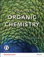Introduction to Organic Chemistry, 6th Edition: Edition 6