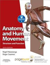 Anatomy and Human Movement: Structure and function, Edition 6