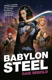 Babylon Steel: Volume 1