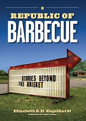 Republic of Barbecue PDF