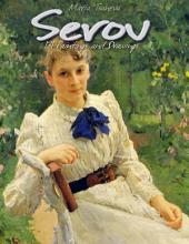 Serov: 131 Paintings and Drawings