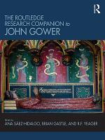 The Routledge Research Companion to John Gower PDF