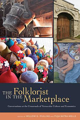 The Folklorist in the Marketplace