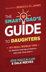 The Smart Dad's Guide to Daughters