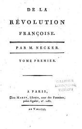 De la Révolution françoise: Volumes1à2