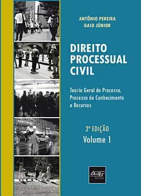 Direito Processual Civil Teoria Geral Do Processo Processo De Conhecimento E Recursos