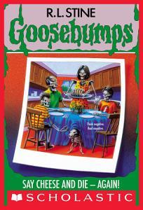 Say Cheese and Die   Again   Goosebumps  44  Book