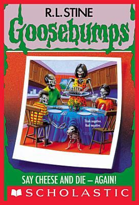 Say Cheese and Die   Again   Goosebumps  44