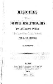 Mémoires sur les journées revolutionnaires et les coups d'état: Volume2