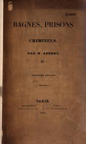 Bagnes, Prisons et criminels