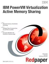 IBM PowerVM Virtualization Active Memory Sharing