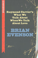 Raymond Carver S What We Talk About When We Talk About Love Bookmarked Book PDF