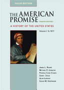 The American Promise Value Edition  Volume I  To 1877 PDF
