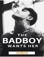 The Bad Boy Wants Her