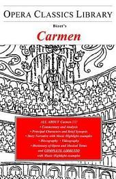 Bizet's Carmen: Opera Classics Library Series