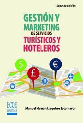Gestión y marketing en servicios turísticos y hoteleros