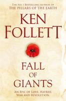 Fall of Giants  The Century Trilogy 1 PDF
