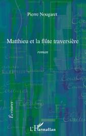 Matthieu et la flûte traversière: Roman