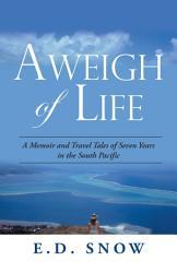 Aweigh Of Life Book PDF