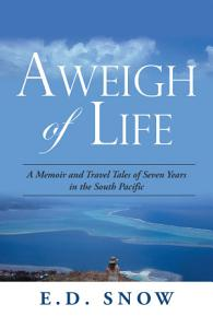 Aweigh of Life Book