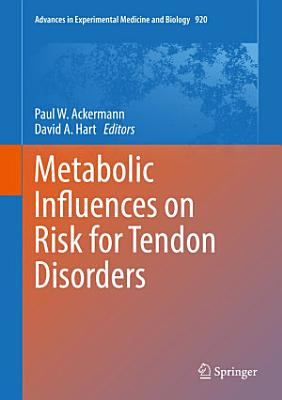 Metabolic Influences on Risk for Tendon Disorders PDF